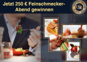Mitmachen & Feinschmecker Abend im Wert von 250€ gewinnen